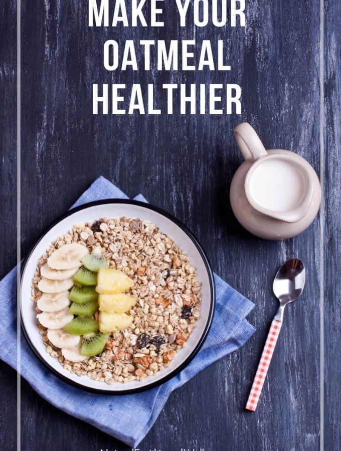 make your oatmeal healthier