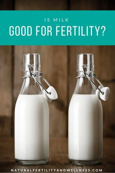 is milk good for fertility