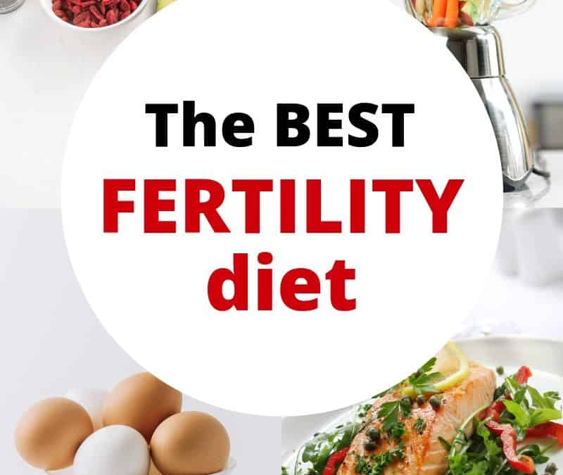 Fertility Diet, the best way to eat when you're trying to get pregnant