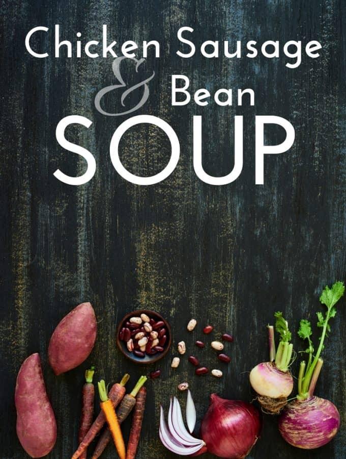 Chicken Sausage bean soup