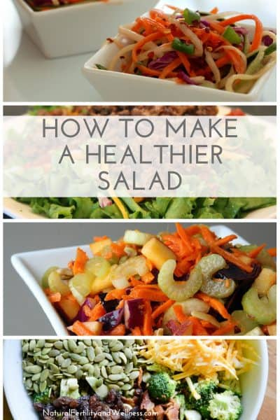 How to make a healthier salad