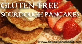 Gluten-Free Sourdough Pancakes {recipe}