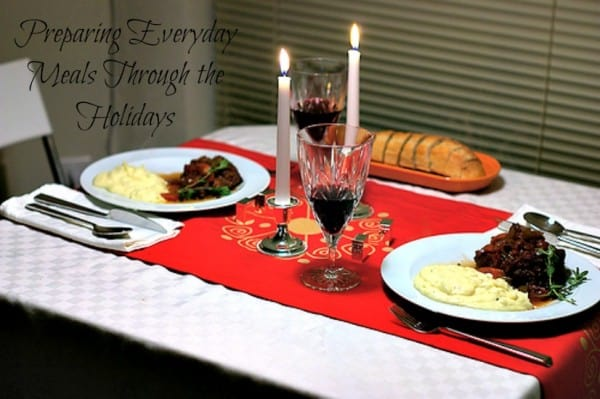 everyday meals during the holidays