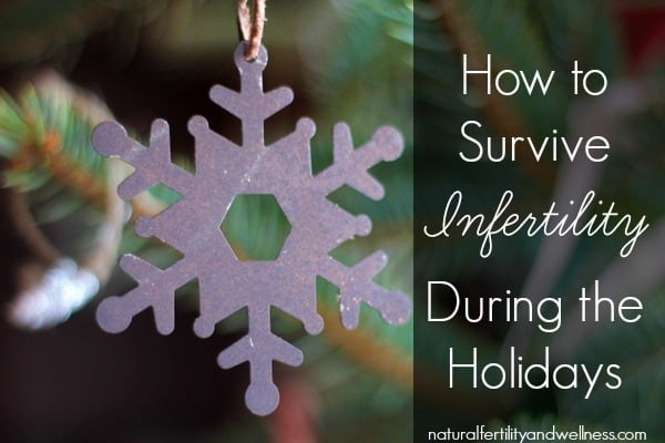 How to Survive Infertility During the Holidays
