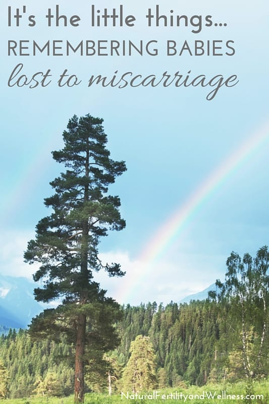 remembering babies lost to miscarriage