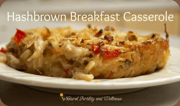Hashbrown Breakfast Casserole {Recipe} :: www.naturalfertilityandwellness.com