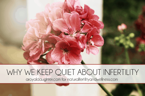 why we keep quiet about infertility
