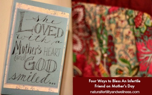 Four ways to bless an infertile friend on Mother's Day