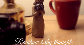 rainbow baby thoughts
