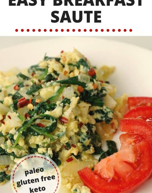 Easy breakfast saute – with greens!