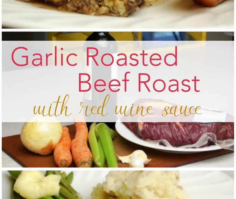 Garlic Roasted Beef Roast with Red Wine Sauce