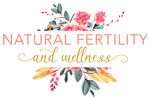 Natural Fertility and Wellness